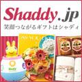 シャディ Gift&Shopping