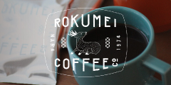 ROKUMEI COFFEE(ロクメイコーヒー)